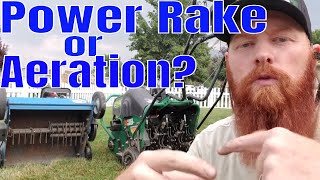 Differences between power raking and Lawn Aeration.  What is power raking? What is lawn aeration?