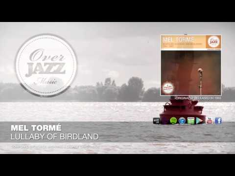 Mel Tormé - Lullaby Of Birdland (1955)