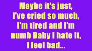 I Feel Bad - Rascal Flatts Lyrics