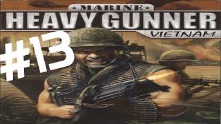 Przejdźmy Razem! Marine Heavy Gunner: Vietnam #13 Mission #13