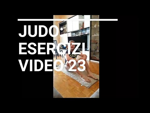 JUDO: Esercizi Video 23