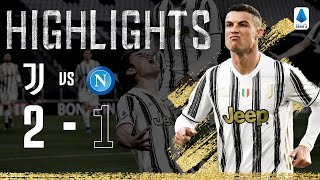 Juventus 2-1 Napoli | Ronaldo and Dybala Goals Secure 3 Points! | Serie A Highlights