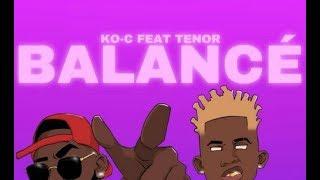 Ko-C Balanc Lyrics Parole feat TENOR.mp3