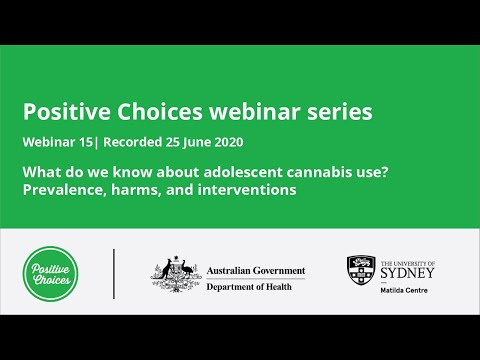 What do we know about adolescent cannabis use? Prevalence, harms and interventions webinar