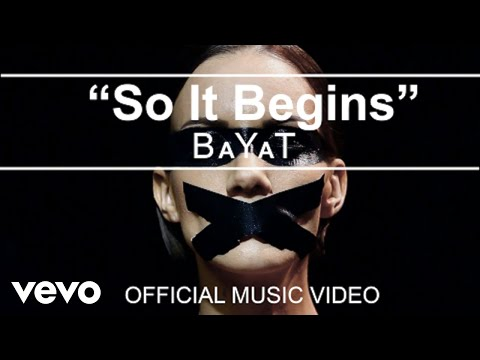 BaYaT - So It Begins (Official Music Video)