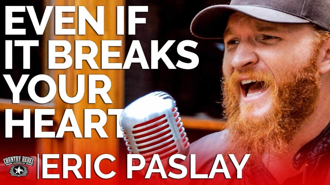Eric Paslay — Even If It Breaks Your Heart (Acoustic) // Country Rebel HQ Session