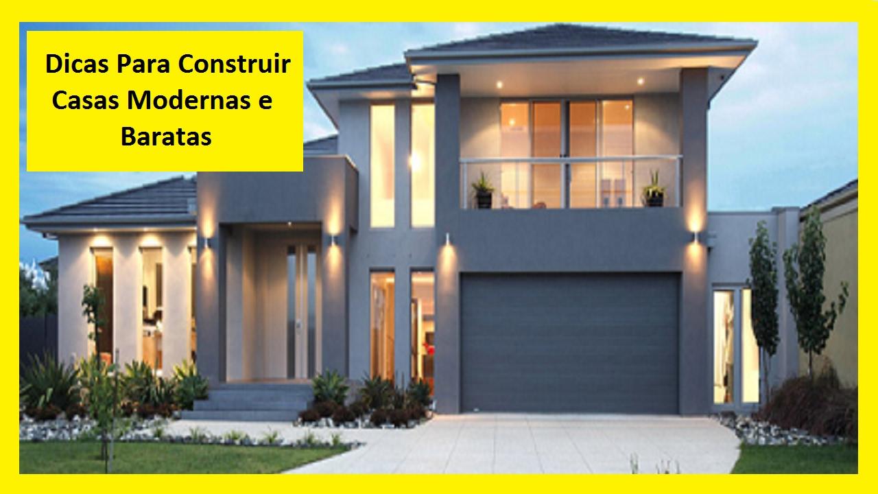 Dicas para construir casas modernas e baratas eng carlos for Construir casas modernas
