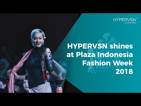 HYPERVSN shines at Plaza Indonesia Fashion Week