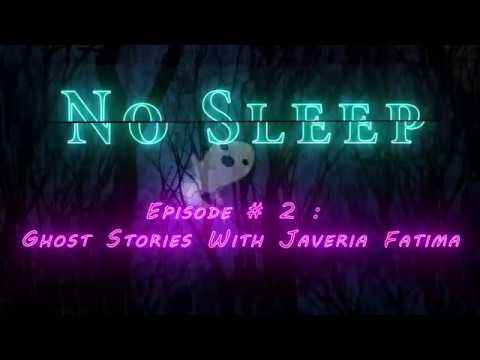 NoSleep Podcast #2 | Ghost Stories With Javeria Fatima - ProjectSafi