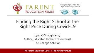 Finding the Right School at the Right Price During Covid-19