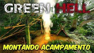 MEU PRIMEIRO ACAMPAMENTO | Green Hell