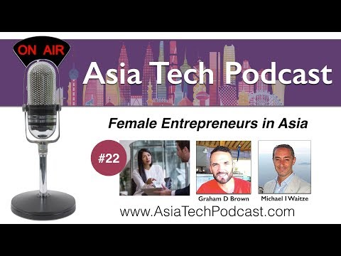 ATP22 - Featuring Female Entrepreneurs from the Bangkok Breakfast Network - AsiaTechPodcast.com