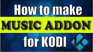 كيفية إنشاء الخاصة بك [ الموسيقى. الملحق] لكودي في طريقة سهلة