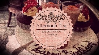 La hora del té inglés ❤︎ Mexicana en Londres
