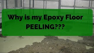 Epoxy Floor Peeling? Here are the Reasons (and how to prevent it) -2018