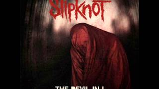 Slipknot- The devil in I instrumental