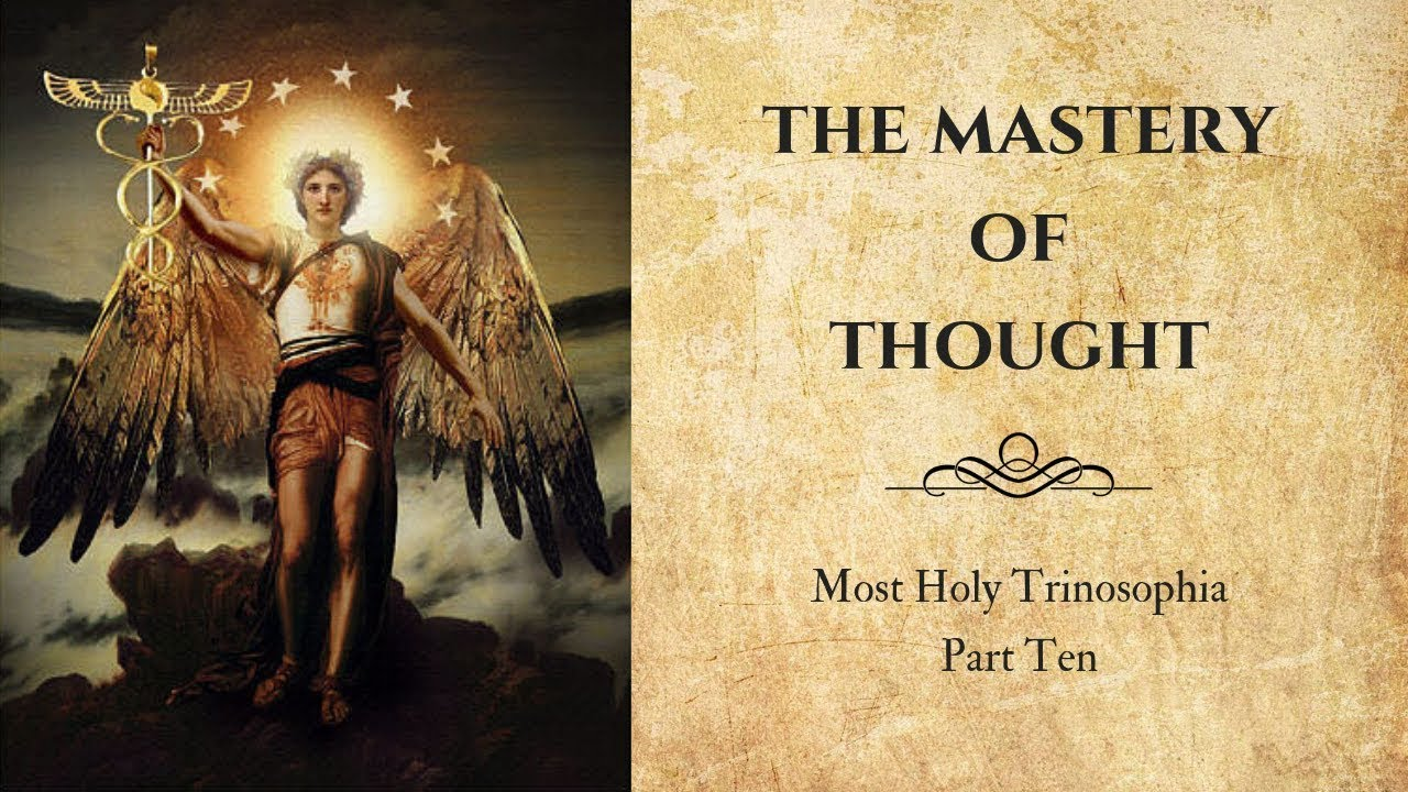 11. Thought Mastery – MOST HOLY TRINOSOPHIA