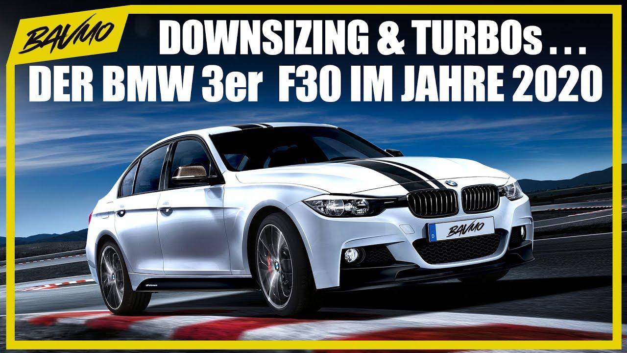 DOWNSIZING und TURBOs | BMW 3er F30 F31 F34 Gebrauchtwagen-Tipp | BAVMO Gebrauchtwagen-Tipp
