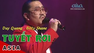 Tuyết Rơi  | Lời Việt: Phạm Duy | Duy Quang, Billy Shane | Asia 2