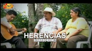 Herencias - Gerardo Gómez.