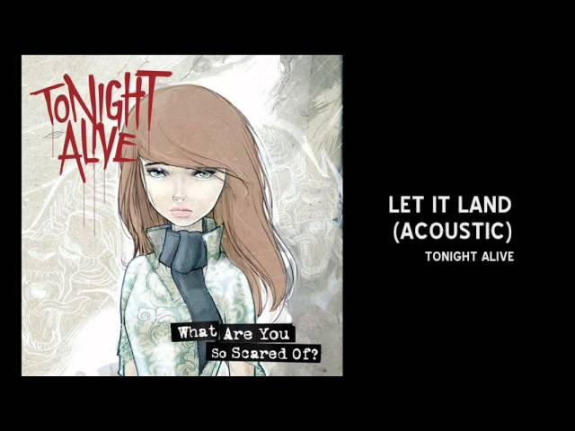 tonight-alive-let-it-land-acoustic-3sweetsugarhoney3