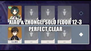 [Genshin Impact] Xiao & Zhongli Solo Spiral Abyss Floor 12-3 Perfect 3 Star Clear