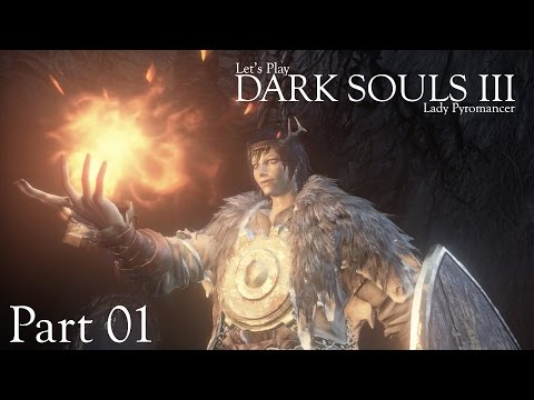 Let's Play Dark Souls III, Ep.01: Sheele Ash-Walker