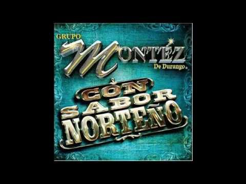 Lastima es mi Mujer (Norteña) - Montez de Durango