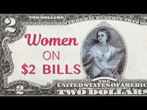 Which Women Are On 2 Dollar Bills And Other Currency?