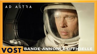 Ad Astra - Bande Annonce #2 VOST