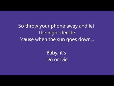3OH!3- Do or Die (Lyrics on screen)