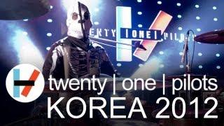 twenty one pilots: Korea 2012