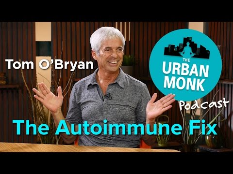 The Health Bridge – The Autoimmune Fix with Guest Dr. Tom O'Bryan
