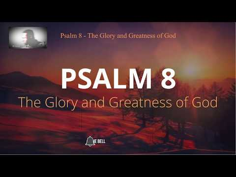 psalm-8---the-glory-and-greatness-of-god-|-gs-samuel