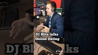 DJ Blitz talks Online Dating