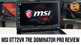 MSI GT72VR 7RE Dominator Pro Review - 17.3