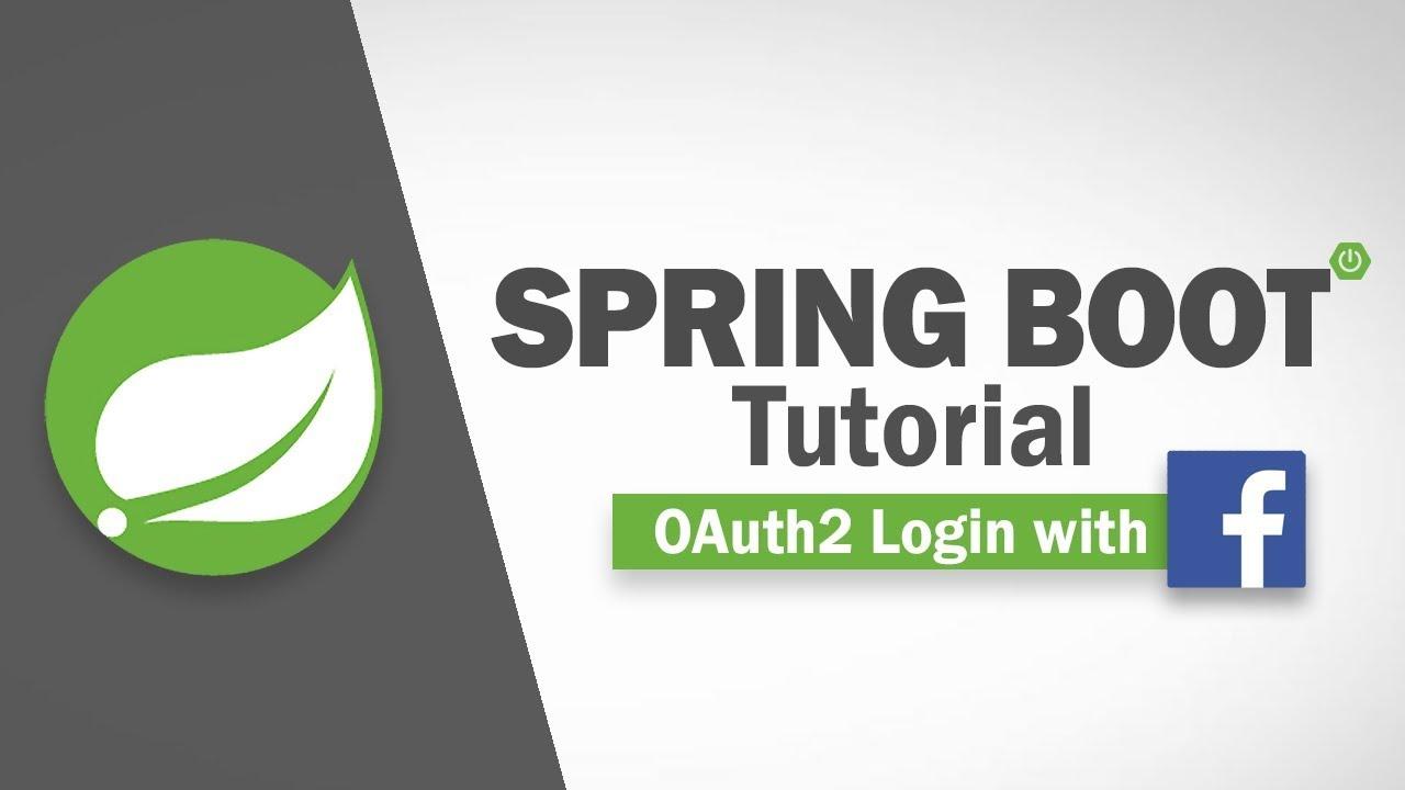 Spring Boot Tutorial - OAuth2 Facebook Login