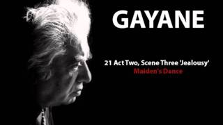 Aram Khachaturyan - Gayane - 21 Act Two, Scene Three