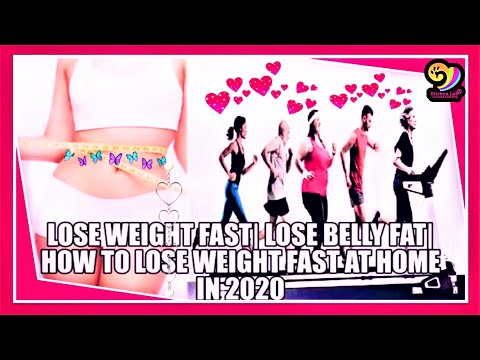 How to lose weight fast at home? Lose belly fat in 2020 (100% works)