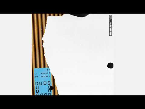 DUDS - Of a Nature or Degree ( Full Album )