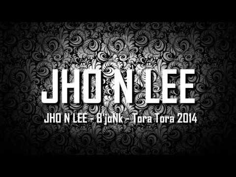 [ Breakbeat Remix ] JHO N LEE - B'joNk - Tora Tora 2014