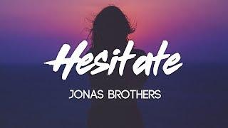 Baixar Jonas Brothers - Hesitate (Lyrics, Audio)