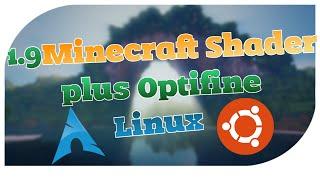 Minecraft 1.9 Shader + Optifine installieren [Arch, Ubuntu Linux]