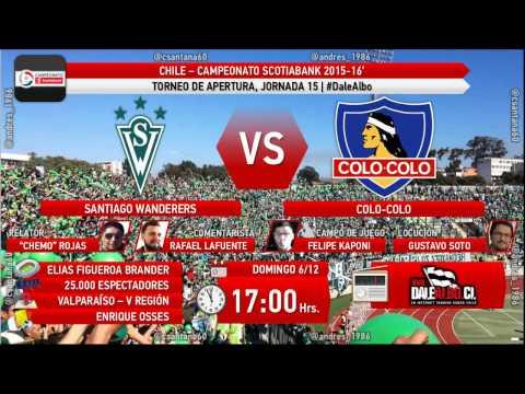#DaleAlbo Radio - Santiago Wanderers vs. Colo-Colo - domingo 6-diciembre-2015