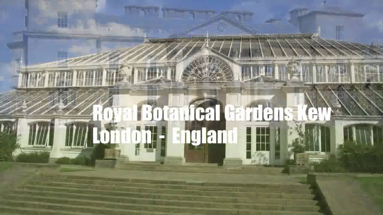 The Royal Botanic Gardens, Kew   London   England   UNESCO World Heritage  Site   YouTube