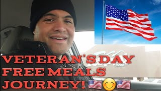 Veteran's Day Free Meal Journey! 😀🇺🇸😊