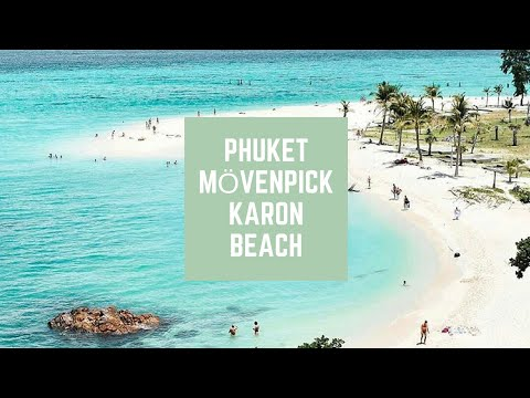 Mövenpick Karon Beach Resort Phuket - Travel Blogger Video