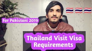 Thailand Visit Visa Requirements For Pakistani 2019