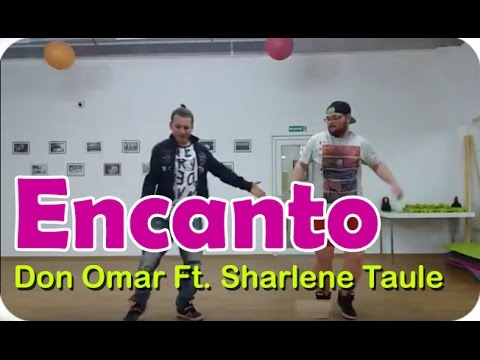 Don Omar Ft Sharlene Taule Encanto Zumba Choreography Youtube