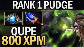 RANK 1 QUPE PUDGE WITH 800 XPM - DOTA 2 GAMEPLAY